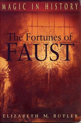 Fortunes of the Faust Elizabeth M. Butler