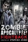 Zombie Apocalypse! Fightback (Zombie Apocalypse, #2)