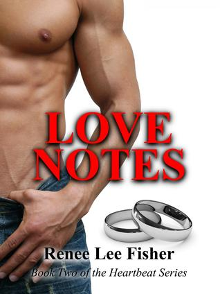 Love Notes (Heartbeat, #2)
