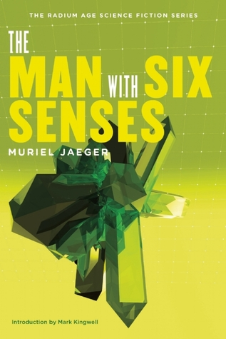 The Man with Six Senses - Muriel Jaeger
