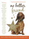 No Better Friend: The Dogs We Love