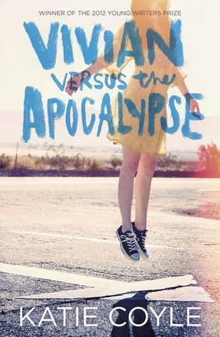 Review: 4 stars to Vivian versus the Apocalypse by Katie Coyle #YA #Contemporary #RoadTrips