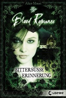 Bittersüße Erinnerung (Blood Romance, #3)