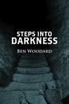 Steps Into Darkness (Shakertown Adventure #2)