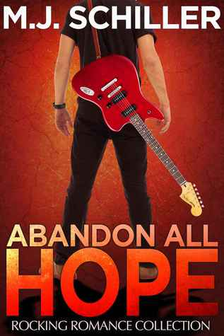 Abandon All Hope (Rocking Romance, #2)