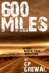 600 Miles - A Post Apocalyptic Adventure