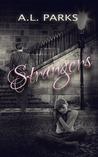 Strangers (Strangers, #1)