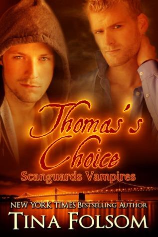 Thomas's Choice (Scanguards Vampires, #8)
