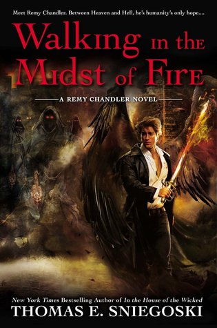 Book Review: Walking in the Midst of Fire by Thomas E. Sniegoski