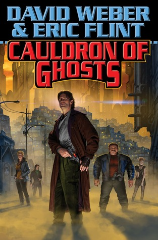 Book Review: David Weber & Eric Flint's Cauldron of Ghosts