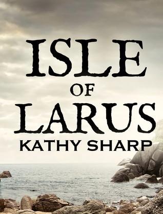 Isle of Larus Kathy Sharp