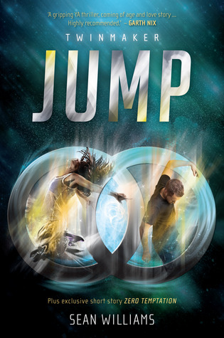 Jump (Twinmaker #1) - Sean Williams