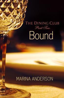 Bound (The Dining Club #2)