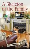 A Skeleton in the Family (Family Skeleton Mystery #1)