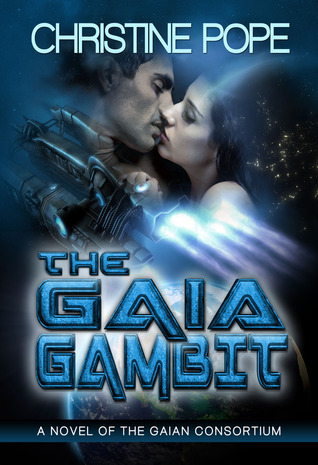 The Gaia Gambit (Gaian Consortium, #3)