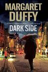 Dark Side: A Gillard and Langley British Police Procedural