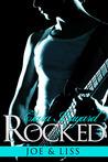 Rocked: Joe and Liss (Rocked #1-3)