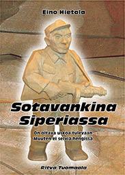Sotavankina Siperiassa Eino Hietala