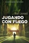 Jugando con fuego by Niall Leonard
