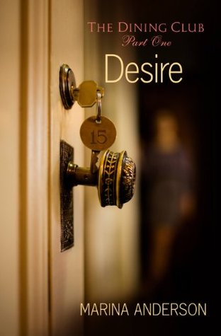 Desire (The Dining Club #1)
