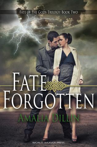 Fate Forgotten (Fate of the Gods, #2)