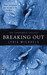 Breaking Out (The Surrender Trilogy, #2) by Lydia Michaels