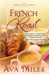 French Roast (Dare Valley, # 2)