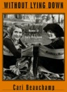 Without Lying Down: Screenwriter Frances Marion and the Powerful Women of Early Hollywood