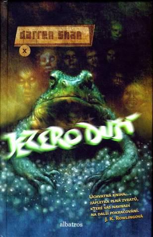 Jezero duší (Cirque Du Freak, #10)