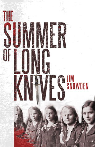 The Summer of Long Knives