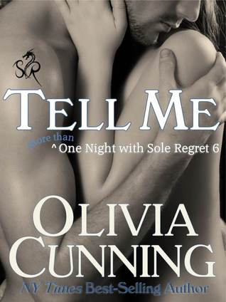 Tell Me (One Night with Sole Regret, #6)