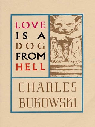 Love is a Dog from Hell (Paperback)