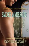 Smoke & Mirrorz