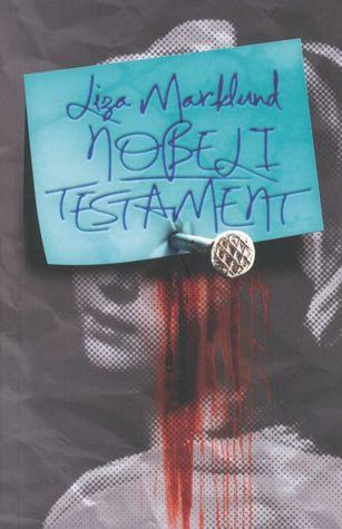 Nobeli testament by Liza Marklund