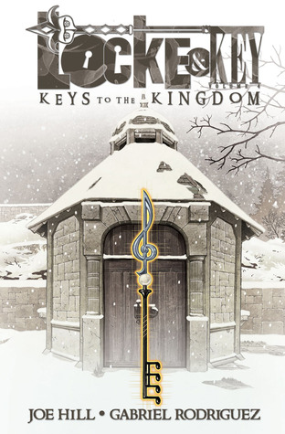 Locke & Key, Vol. 4: Keys to the Kingdom (Locke & Key, #4)