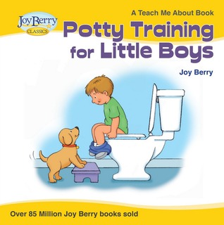 Teach Me About Potty Training for Little Boys  by  Joy Berry