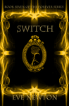 Switch (Forever, #7)