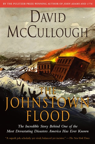The Johnstown Flood - David McCullough
