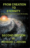 A GRAND VIEW OF EXISTENCE Raymond J. Jerome