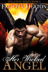 Her Wicked Angel (Her Angel, #6)