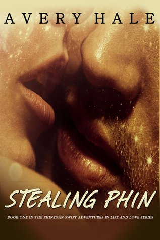 Stealing Phin (The Phinegan Swift Adventures in Life and Love Series)