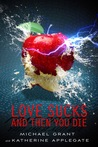 Love Sucks and Then You Die (Eve & Adam, #0.5)