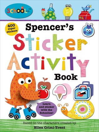 Schoolies: Spencers Sticker Activity Book  by  Roger Priddy