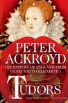 Tudors: The History of England from Henry VIII to Elizabeth I (The History of England, #2)