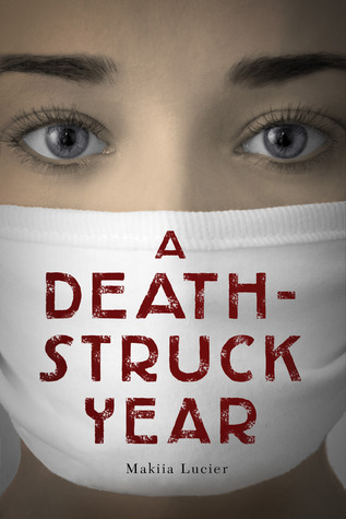 [Review] A Death-Struck Year by Makiia Lucier