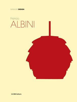 Franco Albini: Minimum Design  by  Giampiero Bosoni