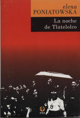 Reseña: La noche de Tlatelolco - Elena Poniatowska