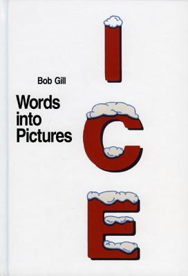 Words into Pictures - Bob Gill