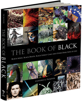 The Book of Black by Clifford A. Pickover