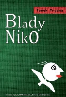Blady Niko  by  Tomek Tryzna